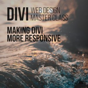 Making Divi More Responsive