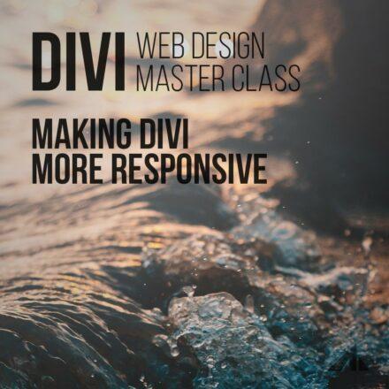 Making Divi More Responsive