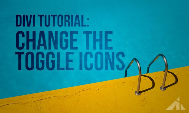 Divi Tutorial – Styling the toggle icons