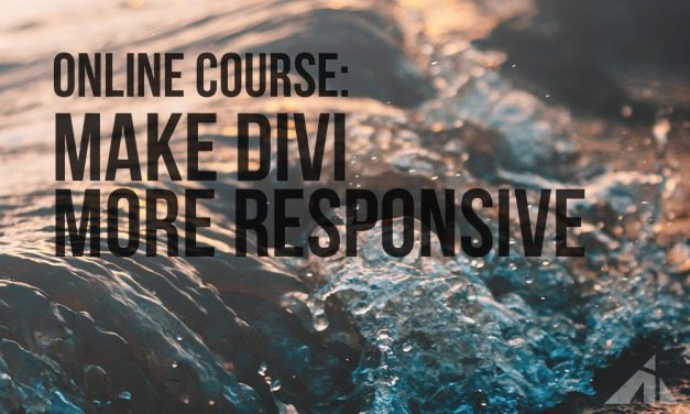 Make Divi More Responsive