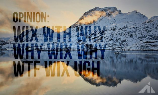 Opinion – WIX, WTH, WHY?
