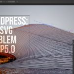WP – SVG problems with WP 5