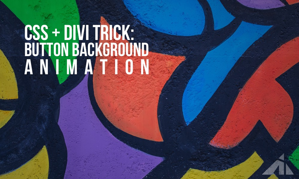 Divi Tutorial – animating button backgrounds