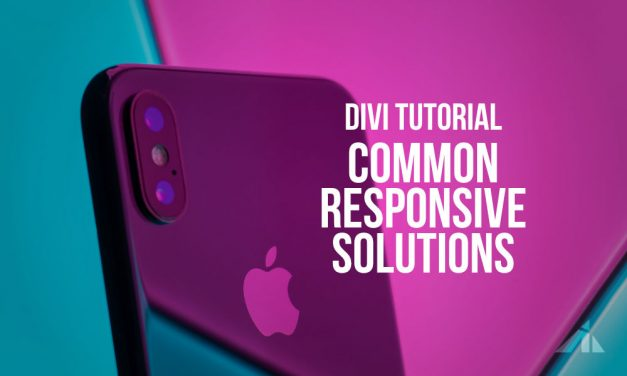 Divi – Solutions to the most common responsive problems