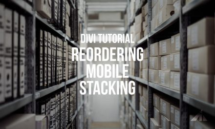 Divi Tutorial – Reorder Mobile Stacking