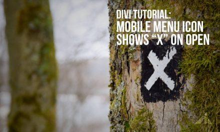 Divi – Mobile menu – X – on open